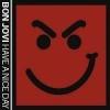 BON JOVI - Have A Nice Day CD