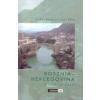 Bosznia-Hercegovina - Útikönyv.com