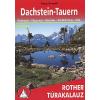 Brandl, Sepp DACHSTEIN-TAUERN (ROTHER TÚRAKALAUZ)