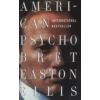 Bret Easton Ellis AMERICAN PSYCHO.ROMAN  /KIWI 300