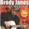 Bródy János Az Illés szekerén (CD)