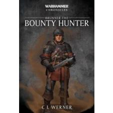 Brunner the Bounty Hunter – C. L. Werner idegen nyelvű könyv
