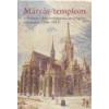 Budapesti Történeti Múzeum Mátyás-templom -