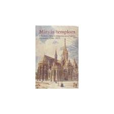 Budapesti Történeti Múzeum Mátyás-templom - album