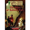 Cabin Creek #1: The Secret of Robber's Cave