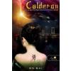 Calderon CALDERON 2., AVAGY FELSÉGÁRULÁSHOZ BRICSESZ DUKÁL - FŰZÖTT