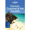 Cancún, Cozumel & the Yucatán - Lonely Planet