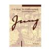 Carl Gustav Jung Carl Gustav Jung: Az elmebetegségek pszichogenezise