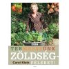 Carol Klein Temesszünk zöldségféléket!