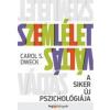 Carol S. Dweck Szemléletváltás