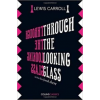 CAROLL, LEWIS Through the Looking Glass