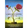 Casparus Kiadó A megbocsájtás könyve - Négyállomásos ösvény önmagunk és a világ meggyógyításához