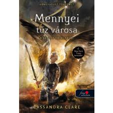 Cassandra Clare CLARE, CASSANDRA - MENNYEI TÛZ VÁROSA - A VÉGZET EREKLYÉI 6. (ÁRNYVADÁSZ TÖRTÉNET) irodalom