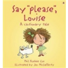 Cautionary: Say Please, Louise