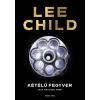CHILD, LEE - KÉTÉLÛ FEGYVER - JACK REACHER-KRIMI