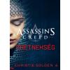 Christie Golden : Assassin's Creed: Eretnekség