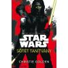 Christie Golden : Star Wars - Sötét tanítvány