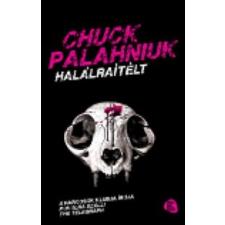 Chuck Palahniuk Halálraítélt regény