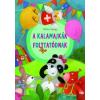 Ciceró Könyvstúdió A kalamajkák folytatódnak - Mókus Marci és Panda Panni további kalandjai