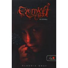 Claudia Gray EVERNIGHT - ÖRÖKÉJ /PUHA gyermek- és ifjúsági könyv