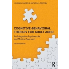 Cognitive Behavioral Therapy for Adult ADHD – J Russell Ramsay idegen nyelvű könyv