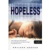 Colleen Hoover Hopeless - Reménytelen