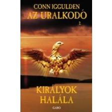 Conn Iggulden Királyok halála regény