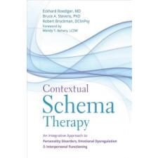 Contextual Schema Therapy – Eckhard Roediger,Bruce A. Stevens,Robert Brockman idegen nyelvű könyv