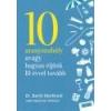 Corvina 10 aranyszabály avagy hogyan éljünk 10 évvel tovább - Dr. Bertil Marklund