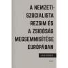 Corvina Kiadó Hans Mommsen: A nemzetiszocialista rezsim és a zsidóság megsemmisítése Európában