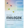 Corvina MELEGEK - ÜKH 2014 - ISMERETLEN ISMERŐSÖK A 21. SZÁZADBAN