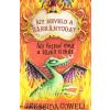 Cressida Cowell Így neveld a sárkányodat 5. - Így fejtsd meg a tűzkő titkát