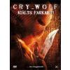 Cry Wolf - Kiálts farkast!