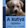 Cser Kiadó A KUTYA TÁPLÁLÁSA