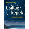 Cser Kiadó Klaus M. Schittelhelm: Csillagképek - Az égbolt felfedezése