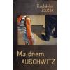 Csobánka Zsuzsa Majdnem Auschwitz