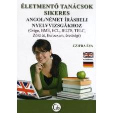 Czifra Éva Életmentő tanácsok sikeres angol/német írásbeli nyelvvizsgákhoz nyelvkönyv, szótár