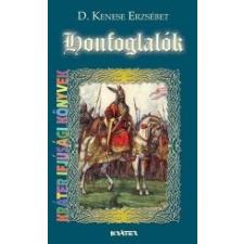D. Kenese Erzsébet HONFOGLALÓK irodalom