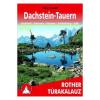 Dachstein-Tauern túrakalauz / Bergverlag Rother