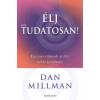 Dan Millman Élj célTudatosan!