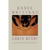 Dance Writings – Edwin Denby, Robert Cornfield, William MacKay