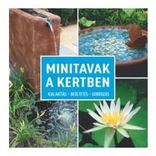 Daniel Böswirth, Alice Thinschmidt Minitavak a kertben életmód, egészség