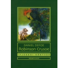 Daniel Defoe Robinson Crusoe gyermek- és ifjúsági könyv