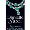 Danielle Steel : Egy nemes hölgy hagyatéka