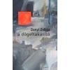 Danyi Zoltán DANYI ZOLTÁN - A DÖGELTAKARÍTÓ - ÜKH 2015