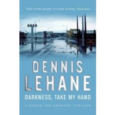 Darkness, Take My Hand – Dennis Lehane idegen nyelvű könyv
