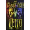 David Brin DETTÓ - KILA PEOPLE