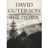 David Guterson The Other