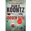 Dean Koontz Idegen szív