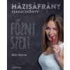 Déri Szilvia DÉRI SZILVIA - HÁZISÁFRÁNY SZAKÁCSKÖNYV - FÕZNI SZEXI
